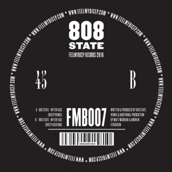 808 State - In Yer Face (bicep Remixes) [FMB007]