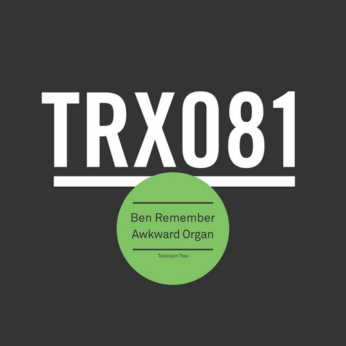 Ben Remember - Awkward Organ [TRX08101Z]