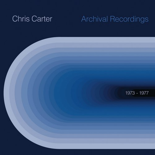 Chris Carter - Archival 1973 to 1977 [ICCA1]