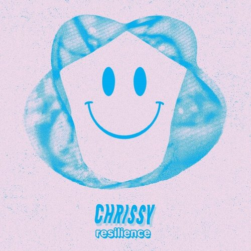 Chrissy - Resilience [CTX06]