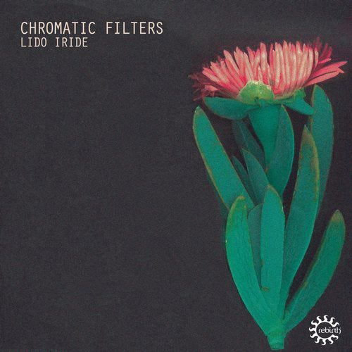 Chromatic Filters - Lido Iride [REB121]