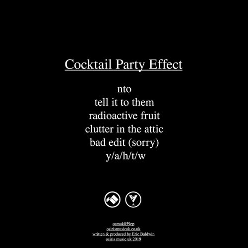 Cocktail Party Effect - Radioactive Fruit [OSMUK059]