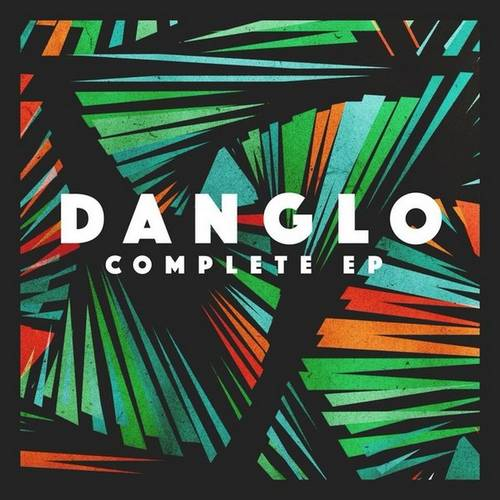 Danglo - Complete EP [95841]