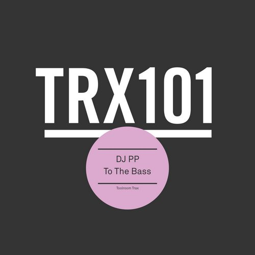 Dj Pp - To The Bass [TRX10101Z]