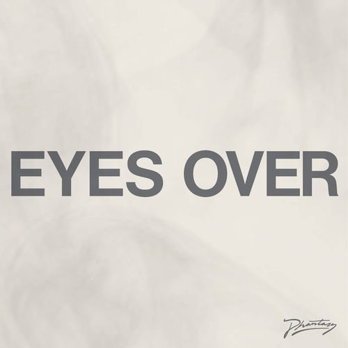 Gabe Gurnsey - Eyes Over [PH74D]