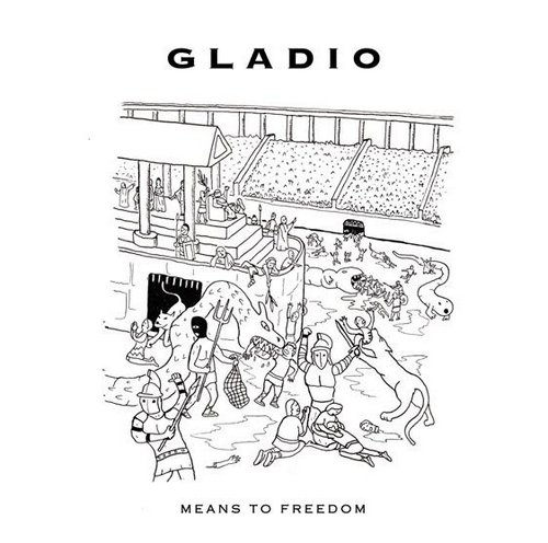 Gladio - Means to Freedom [LIES142]