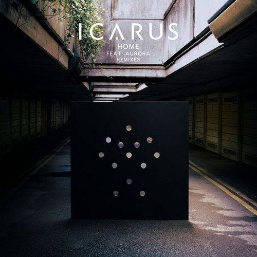 Icarus - Home feat. Aurora (Remixes)