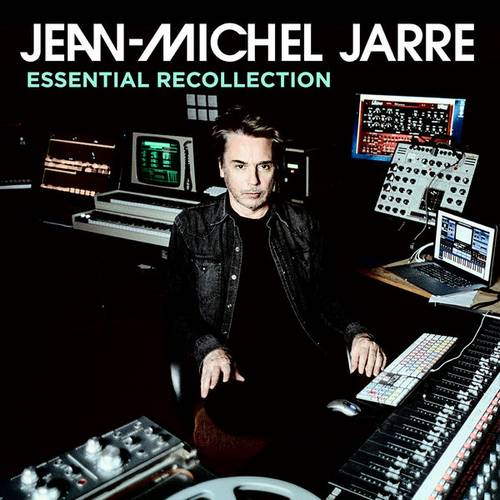 Jean Michel Jarre - Essential Recollection