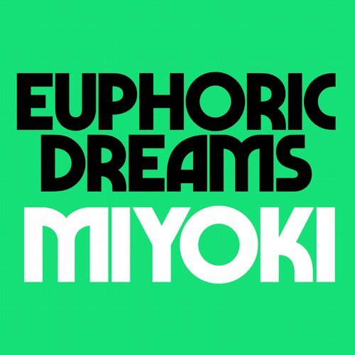 Krystal Klear - Euphoric Dreams, Miyoki [RB074DIGITAL]