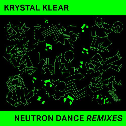 Krystal Klear - Neutron Dance (Remixes) [RB072RMX]