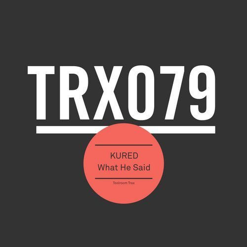 Kured - What He Said [TRX07901Z]