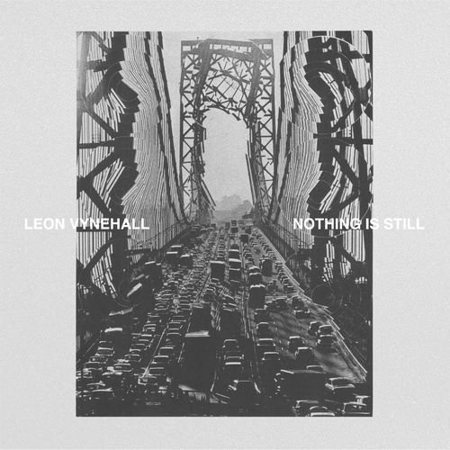 Leon Vynehall - Nothing Is Still [ZEN249]