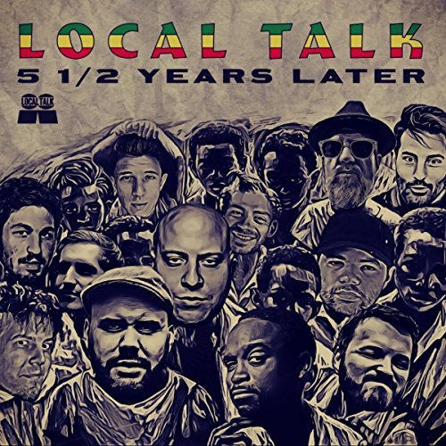 Local Talk 5 0.5 Years Later [LTCD007]