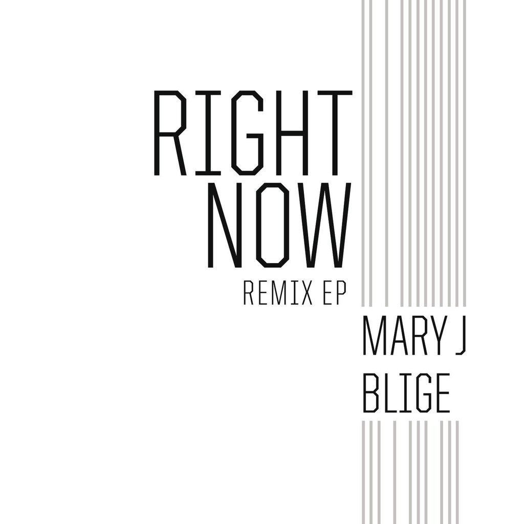 Mary J. Blige - Right Now (Remix EP)