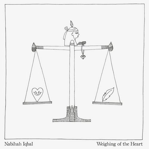 Nabihah Iqbal - Weighing Of The Heart [ZEN247]