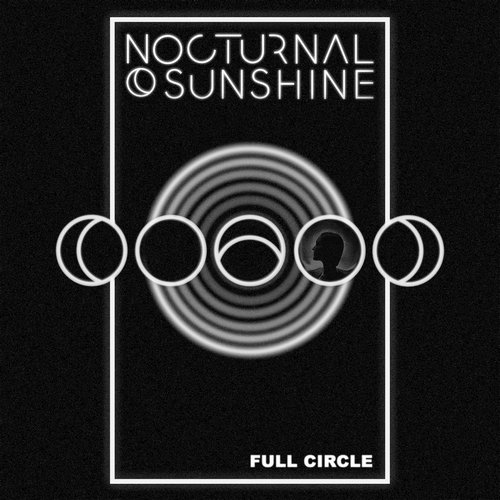 Nocturnal Sunshine - Full Circle [IAMME027LP]