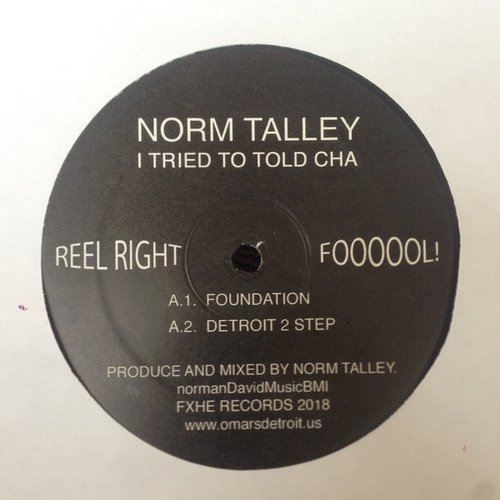 Norm Talley - I Tried To Told Cha [FXHENT2]