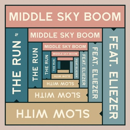 Paresse, Middle Sky Boom, Eliezer - Slow With The Run