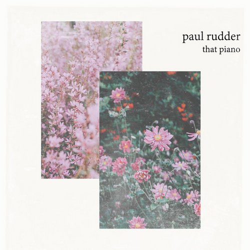 Paul Rudder - That Piano [RDDR02]