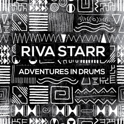 Riva Starr - Adventures In Drums [CRM192]