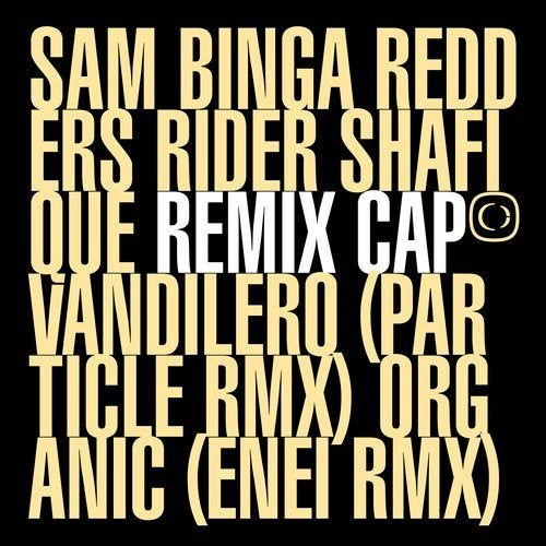 Sam Binga, Redders, Rider Shafique - If The Cap Fits Remixed Part.1 [CRIT132]