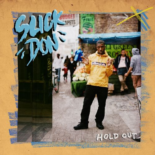 Slick Don - Hold Out