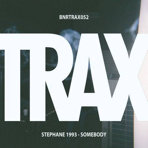 Stephane 1993 - Somebody [BNRTRAX052]