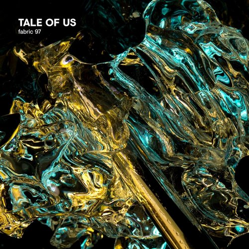 Tale Of Us - fabric 97 [FABRIC193]