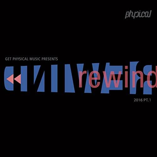 VA - Get Physical Music Presents Rewind 2016, Pt. 1 [GPMCD139]