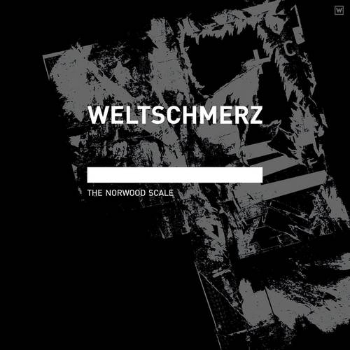 Weltschmerz - The Norwood Scale [ACT340]